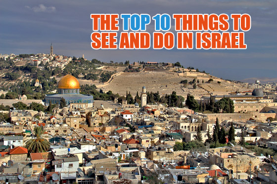 Top 10 things to see and do in Israel The ESSENTIAL guide to – Jerusalem Tourist Map