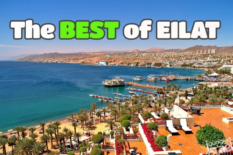 Top 10 things to see and do in Eilat