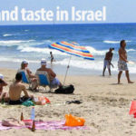 The ultimate checklist: 101 things to see, try, taste and do in Israel