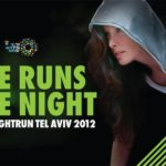 The Tel Aviv Night Run returns for 2012! Got what it takes?