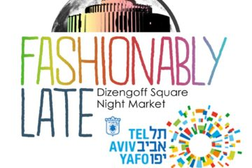Fashionably Late Dizengoff Square